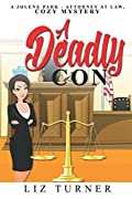 A Deadly Con by Liz Turner