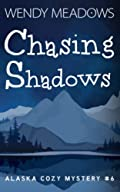 Chasing Shadows by Wendy Meadows