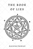 The Book of Lies (Illustrated): 2018 Edition; Restored original text