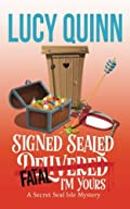 Signed, Sealed, Fatal, I'm Yours by Lucy Quinn