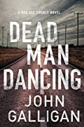 Dead Man Dancing by John Galligan