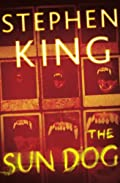 The Sun Dog by Stephen King