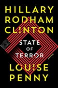 State of Terror by Hillary Rodham Clinton and Louise Penny