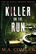 Killer on the Run by M. A. Comley