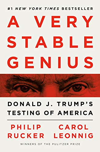 Read Now A Very Stable Genius: Donald J. Trump's Testing of America