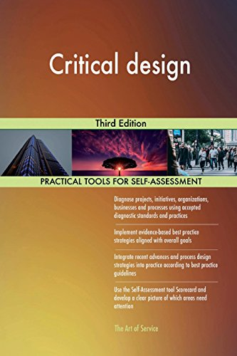Critical Design: Third Edition [Paperback]
