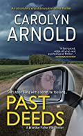 Past Deeds by Carolyn Arnold