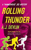 Rolling Thunder by A. J. Devlin