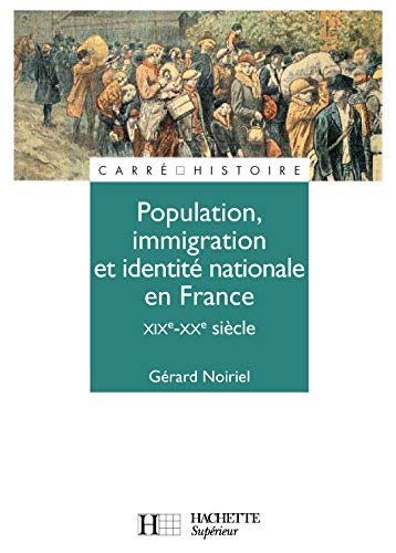 Population, immigration et identité nationale en France