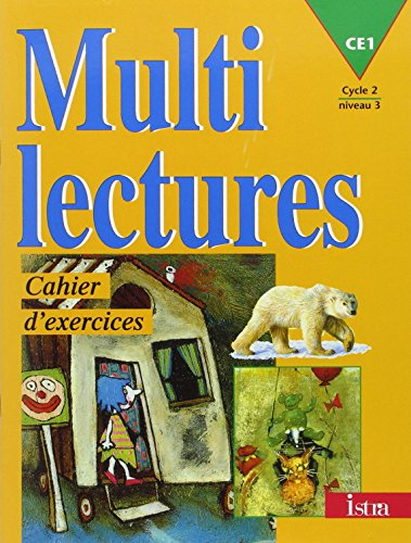 Multilectures, CE1, cycle 2, niveau 3. Cahier d'exercices