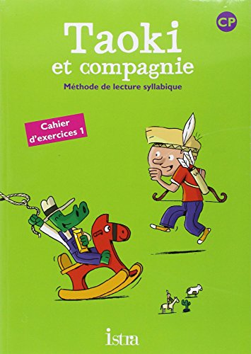 Cahier d'exercices 1 Taoki et compagnie CP