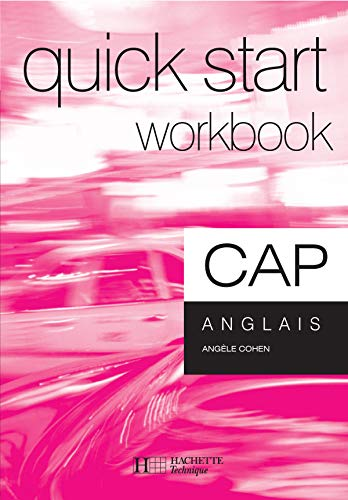 Anglais CAP Quick Start : Workbook