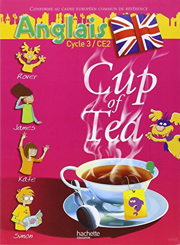 Anglais Cycle 3-CE2 Cup of Tea
