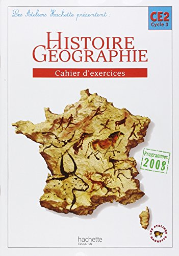 Histoire Géographie CE2 Cycle 3, Cahier d'exercices