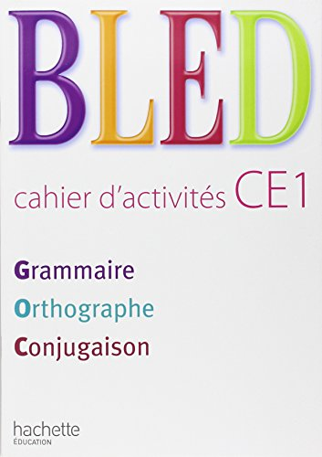 Bled CE1 Grammaire Orthographe Conjugaison