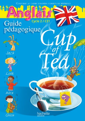 Anglais Cycle 2/CE1, Cup of Tea