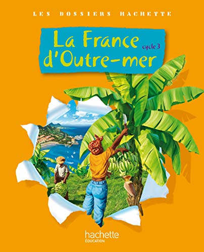 La France d'Outre-mer, Cycle 3