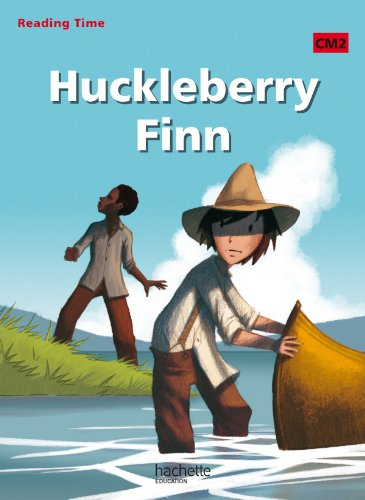 Huckleberry Finn : CM2 Reading Time
