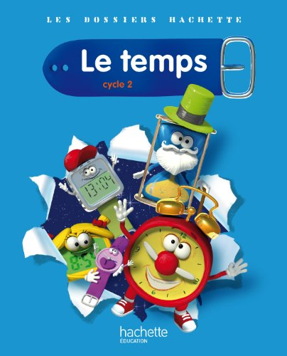 Le temps - cycle 2