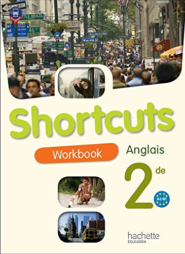 Anglais 2e A2-B1 Shortcuts : Workbook
