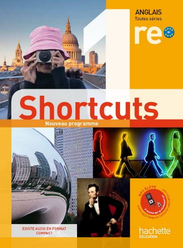 Anglais 1e Shortcuts B1