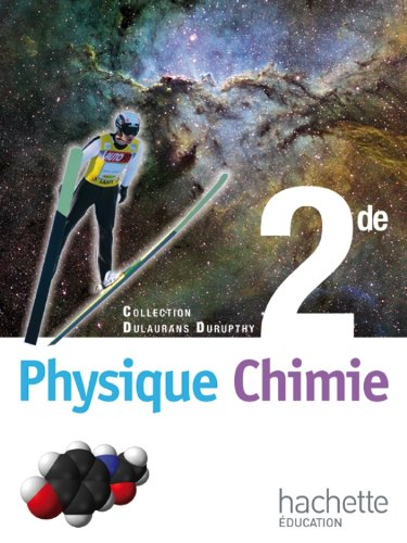 Physique-Chimie 2e Dulaurans Durupthy