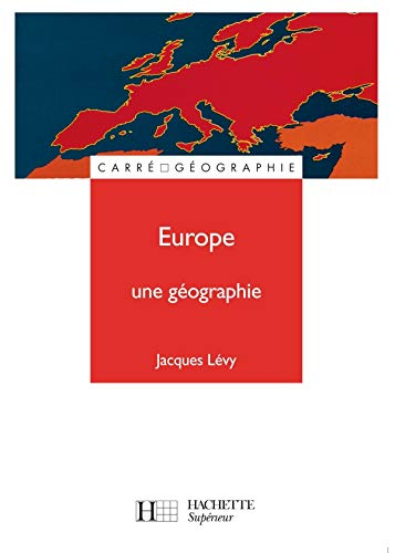 Europe: Une Geographie