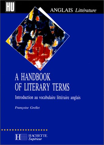 A handbook of literary terms: Introduction au vocabulaire littéraire anglais