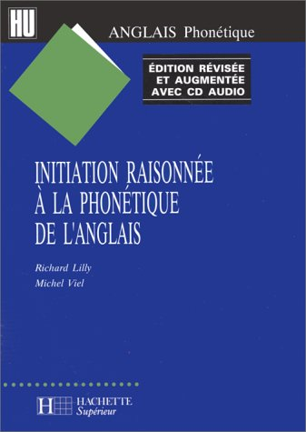 Initiation Raisonnée à la phonétique de l'anglais (1 livre + 1 CD audio)