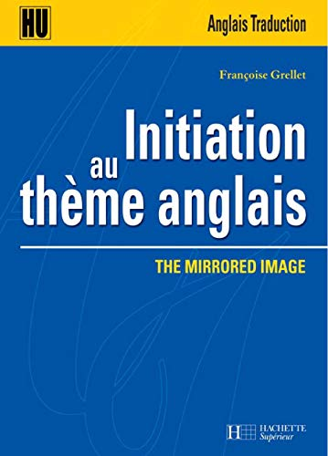 Initiation au thème anglais : The Mirrored Image