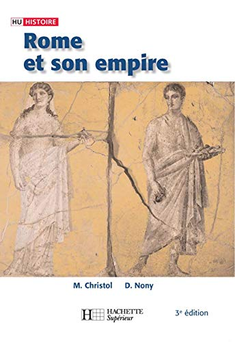 Rome et son empire : Des origines aux invasions barbares