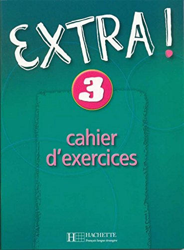 Extra ! N° 3. Cahier d'exercices
