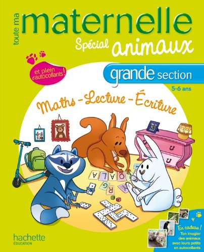 Toute ma maternelle Maths-Lecture-Ecriture grande section