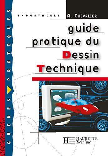 Guide pratique du dessin technique, bep