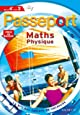 Passeport Maths physique de la 4e à la 3e