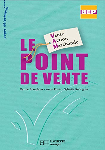 Le point de vente BEP Vente Action Marchande