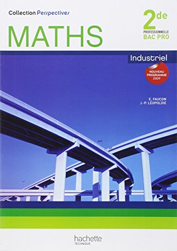 Maths Industriel : 2de professionnelle Bac pro