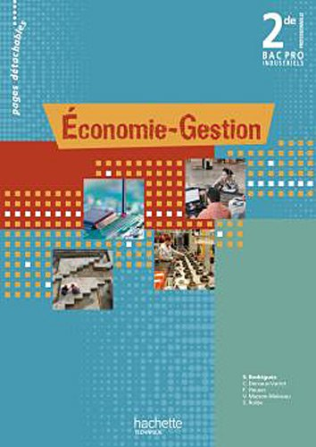 Economie-Gestion 2e Bac Pro Industriels Pages détachables