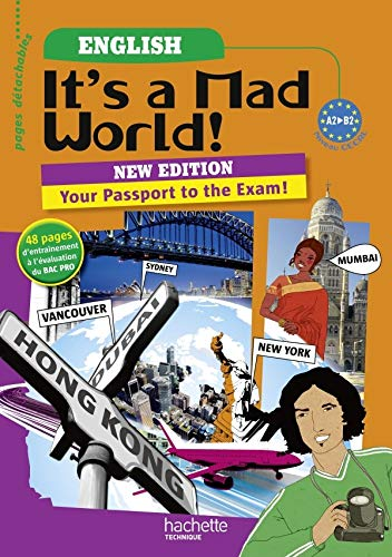 It's a Mad World ! Bac Pro English