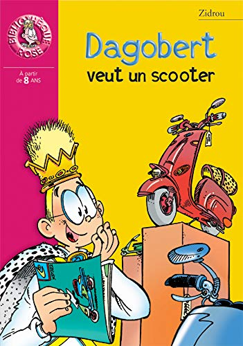 Dagobert veut un scooter