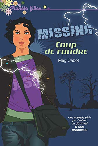 Missing, Tome 1 : Coup de foudre