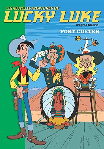 Lucky Luke, Tome 6 : Fort Custer