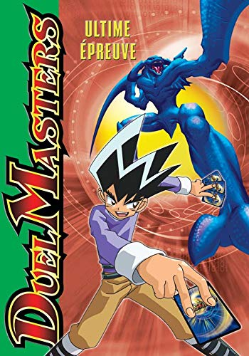 Duel Masters, Tome 4