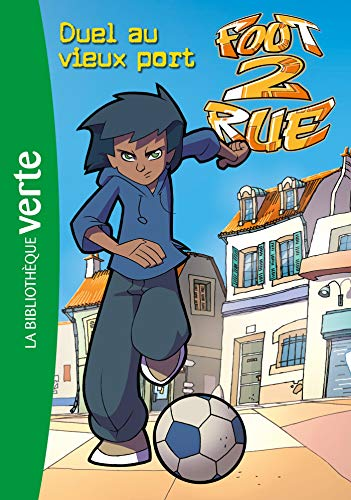 Foot 2 Rue, Tome 1