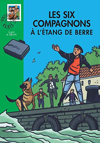 Les Six Compagnons, Tome 8