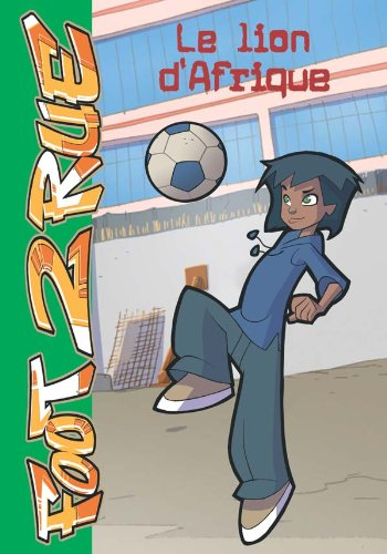 Foot 2 Rue, Tome 5