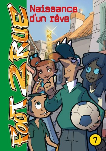 Foot 2 Rue, Tome 7
