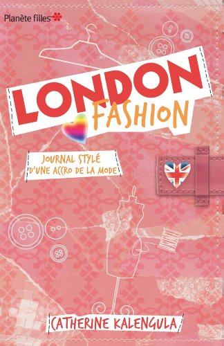 London Fashion : Journal stylé d'une accro de la mode