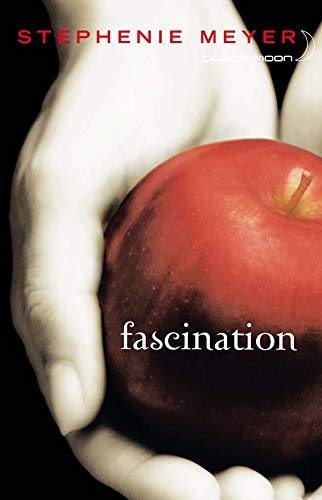 Saga Fascination - Twilight, Tome 1