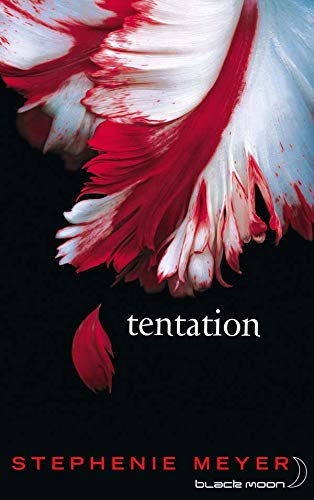 Saga Fascination - Twilight, Tome 2 : Tentation